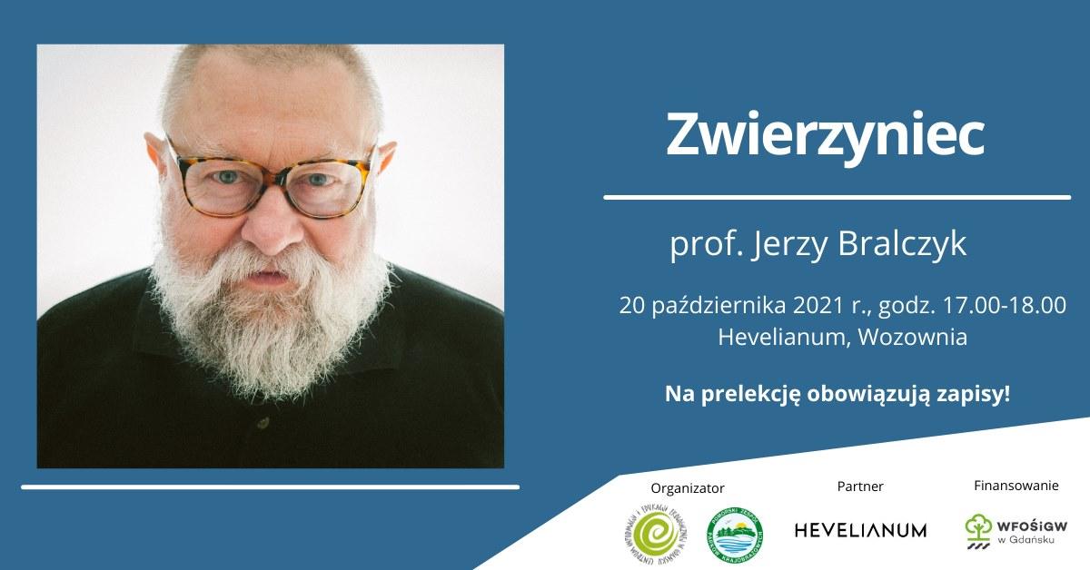 Zwierzyniec | prof. Jerzy Bralczyk